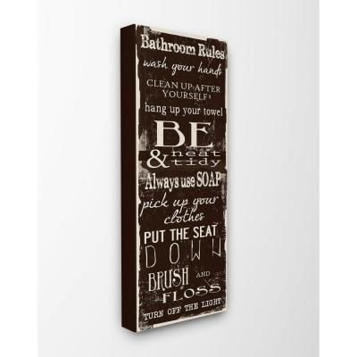"""10 in. x 24 in. """"Bathroom Rules Chocolate White"""" by Taylor Greene Printed Canvas Wall Art"""