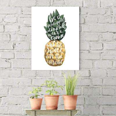 "8 in. x 10 in. ""Stand Tall Pineapple Typography"" Printed Wall Art"