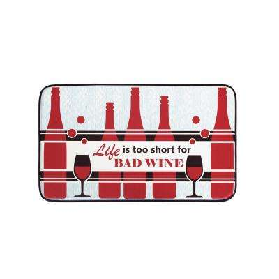Life is Too Short for Bad Wine 18 in. x 30 in. Anti-Fatigue Faux Leather Kitchen Mat