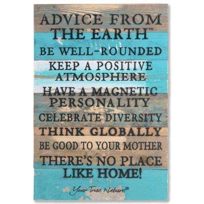 """Advice From Earth"" Reclaimed Wood Decorative Sign"