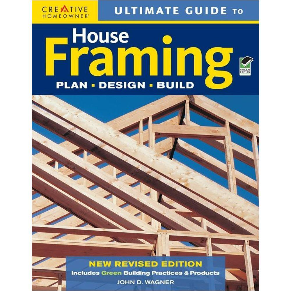 null Ultimate Guide to House Framing Book: Plan, Design, Build (Green, Revised)-DISCONTINUED