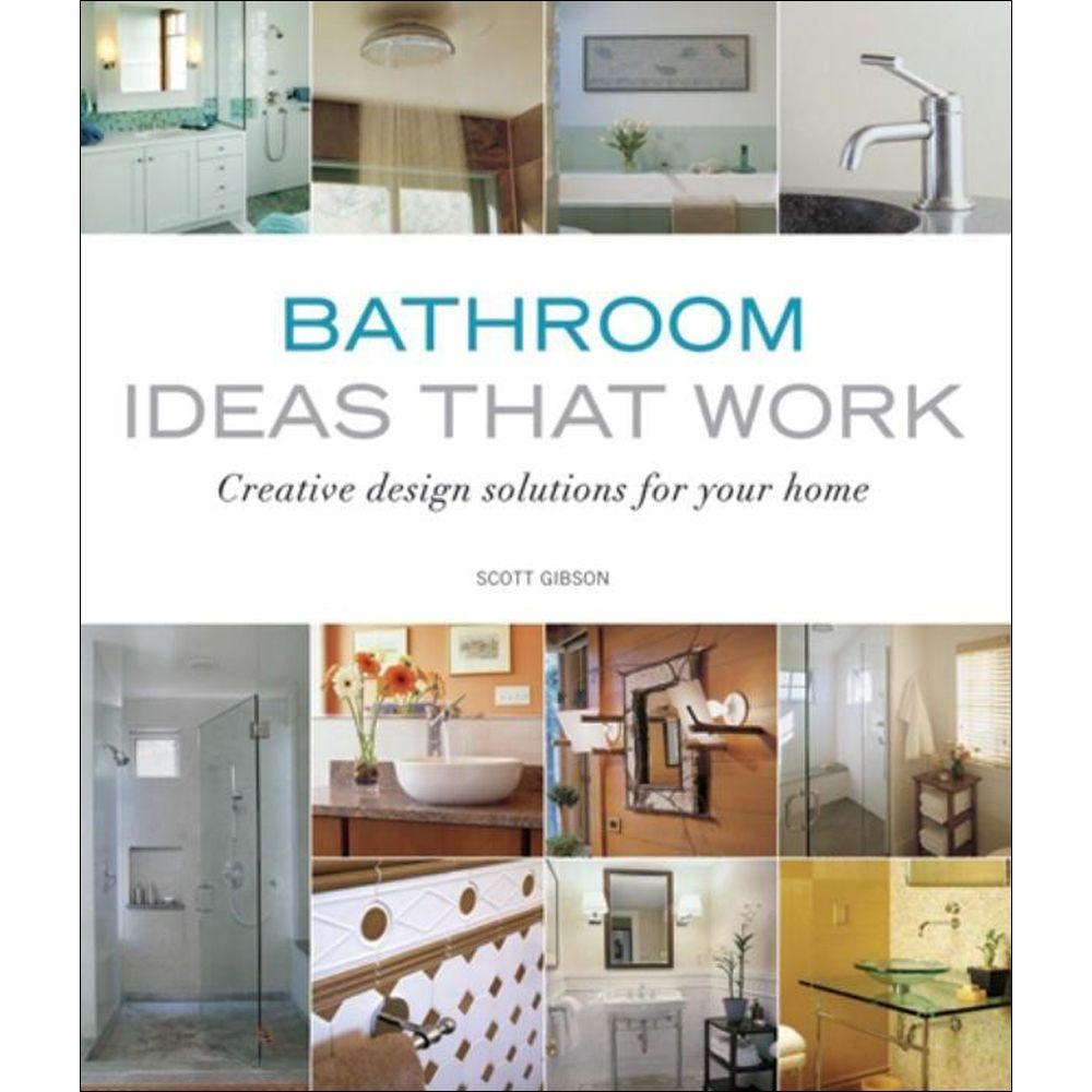 null Bathroom Ideas That Work Book: Creative Design Solutions for Your Home