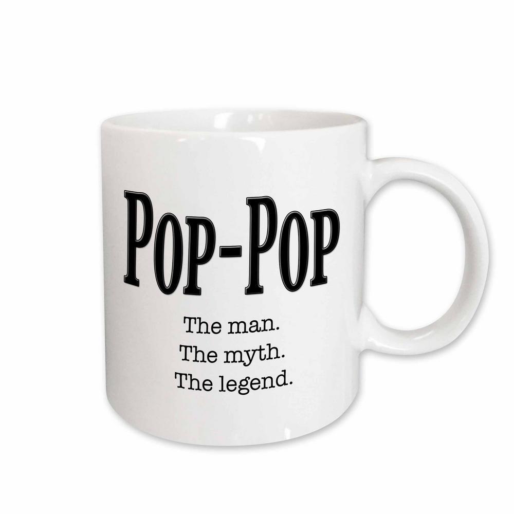 EvaDane Quotes Saying for Pop-Pop 11 oz. White Ceramic Coffee Mug