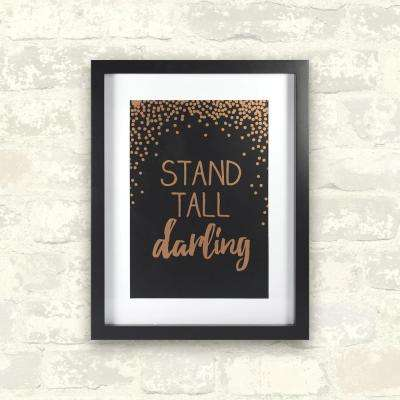 11 in. x 14 in. Stand Tall Darlin Rose Gold 1-Piece Framed Artwork with Mat and Metallic Screenprint