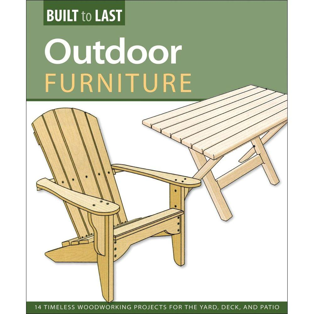 null Outdoor Furniture Book: 14 Timeless Woodworking Projects for the Yard, Deck and Patio