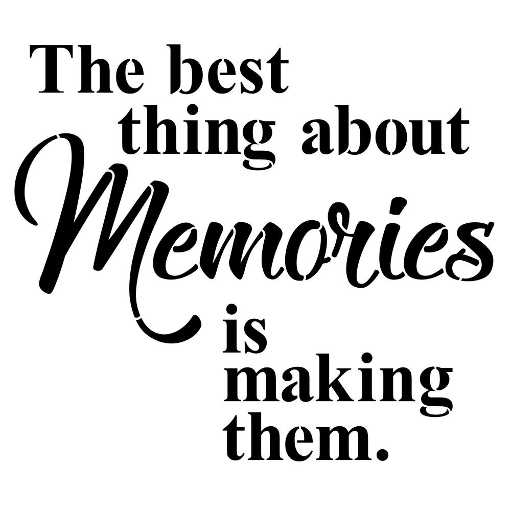 Pictures Make Memories Quotes: Designer Stencils Making Memories Saying Stencil (10 Mil