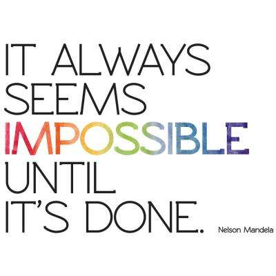 """26"""" x 26"""" Wall Transfer Decal, """"It always seems impossible..."""""""