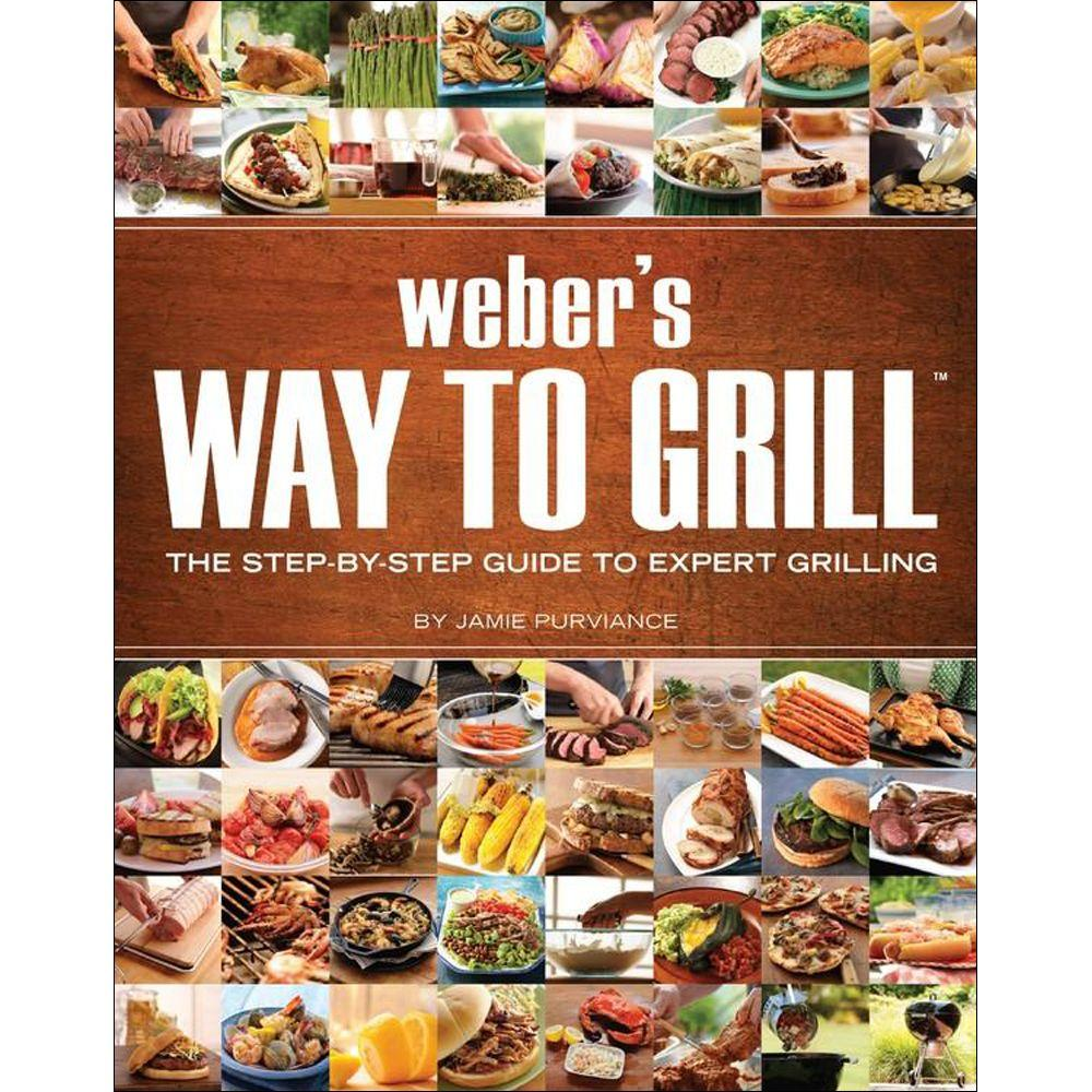null Weber's Way to Grill Book: The Step-By-Step Guide to Expert Grilling
