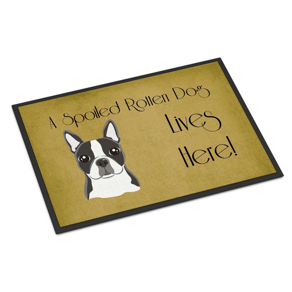 18 in. x 27 in. Indoor/Outdoor Boston Terrier Spoiled Dog Lives Here Door Mat