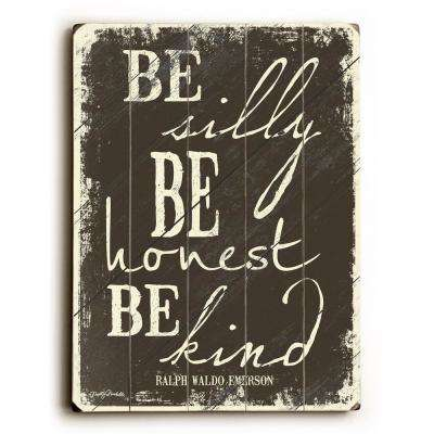 "14 in. x 20 in. ""Be Silly by Misty Diller ""Planked Wood"" Wall Art"