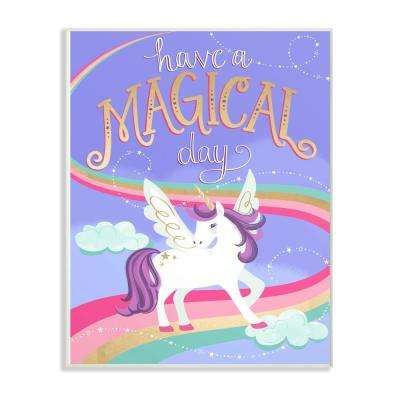 """13 in. x 19 in. """"Purple Unicorn Have A Magical Day"""" by Elizabeth Silver Printed Wood Wall Art"""