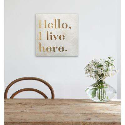 "7 in. x 7 in. ""Hello I Live Here"" by Wynwood Studio Wood Wall Art"