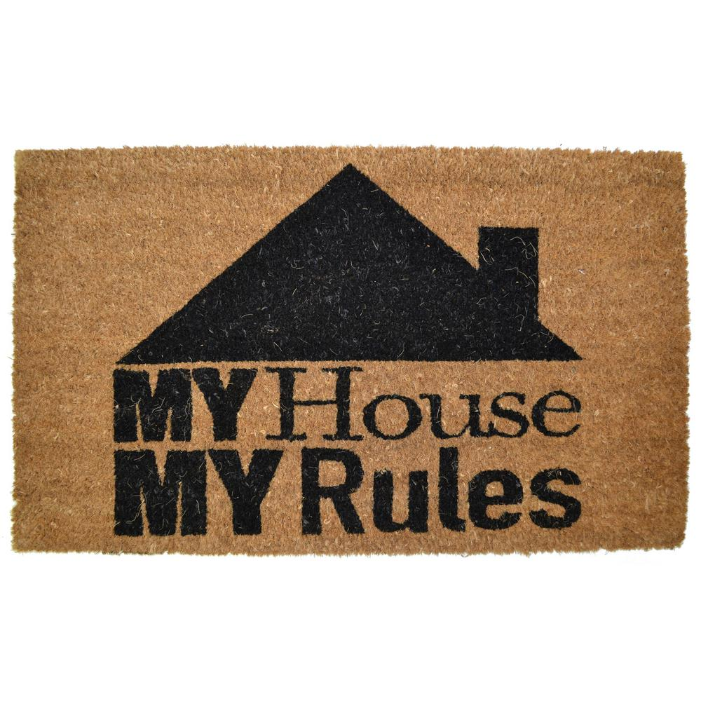 Imports Decor PVC Backed, My House My Rules, 30 in. x 18 in. Natural Coconut Husk Coir Door Mat