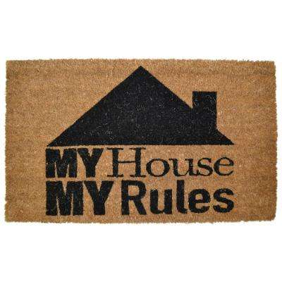 PVC Backed, My House My Rules, 30 in. x 18 in. Natural Coconut Husk Coir Door Mat