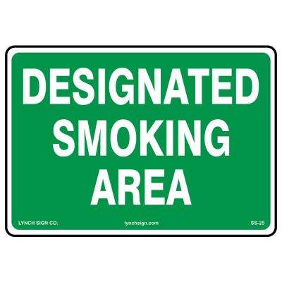 14 in. x 10 in. Designated Smoking Sign Printed on More Durable, Thicker, Longer Lasting Styrene Plastic