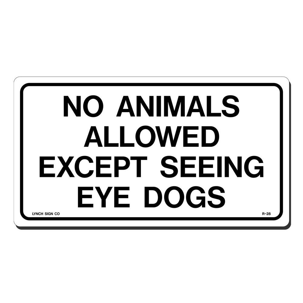 10 in. x 7 in. No Animals Allowed Sign Printed on