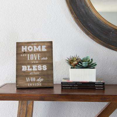 In Our Home Let Love Abide and Bless All Those Inside Table Top