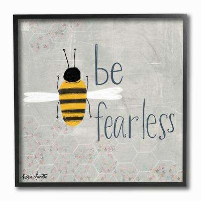 "12 in. x 12 in. ""Grey and Yellow Be Fearless Bee Illustration with Honeycomb Pattern"" by Katie Doucette Framed Wall Art"