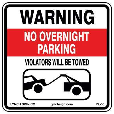 18 in. x 18 in. No Overnight Parking Sign Printed on More Durable, Thicker, Longer Lasting Styrene Plastic