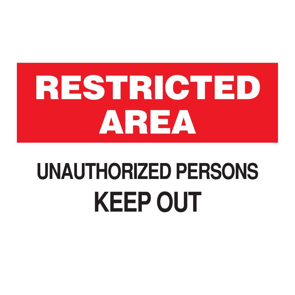 10 in. x 14 in. Plastic Restricted Area Unauthorized Persons Keep