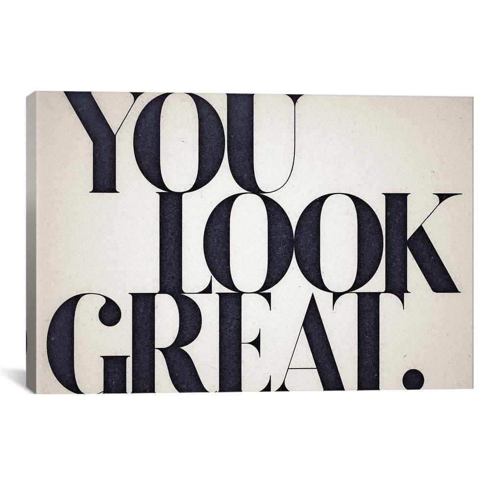 """You Look Great"" by 33 Broken Bones Canvas Wall Art"