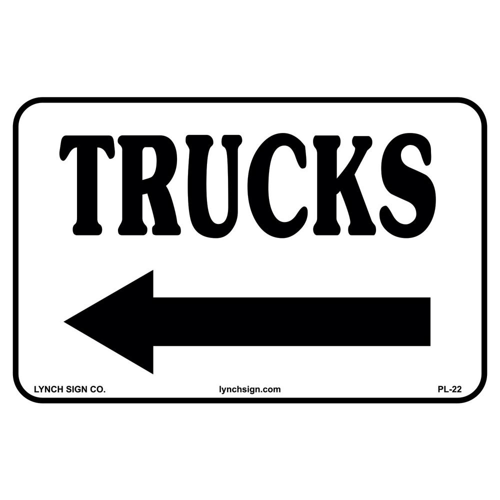 Lynch Sign Co. 14 in. x 10 in. Truck Arrow Left Sign Printed on More Durable, Thicker, Longer Lasting Styrene Plastic