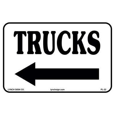 14 in. x 10 in. Truck Arrow Left Sign Printed on More Durable, Thicker, Longer Lasting Styrene Plastic