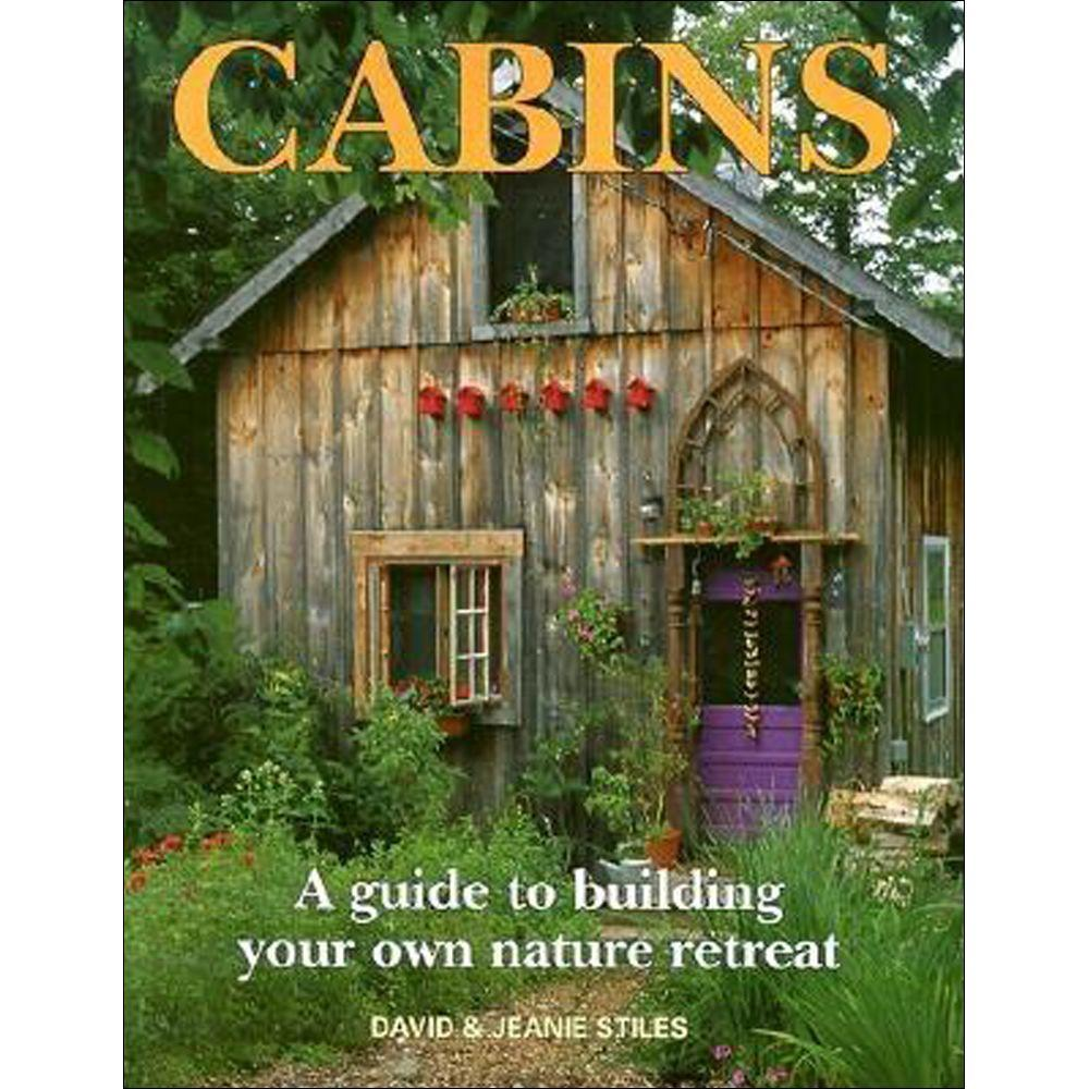 null Cabins Book: A Guide to Building Your Own Nature Retreat