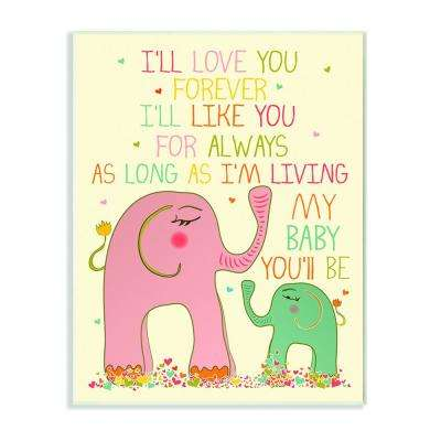 "12.5 in. x 18.5 in. ""Elephants Art, I'll Love You Forever"" by Karen Zukowski (Finny And Zook) Printed Wood Wall Art"