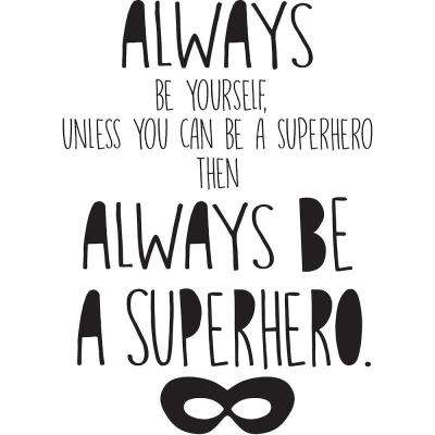 Black Superhero Wall Quote