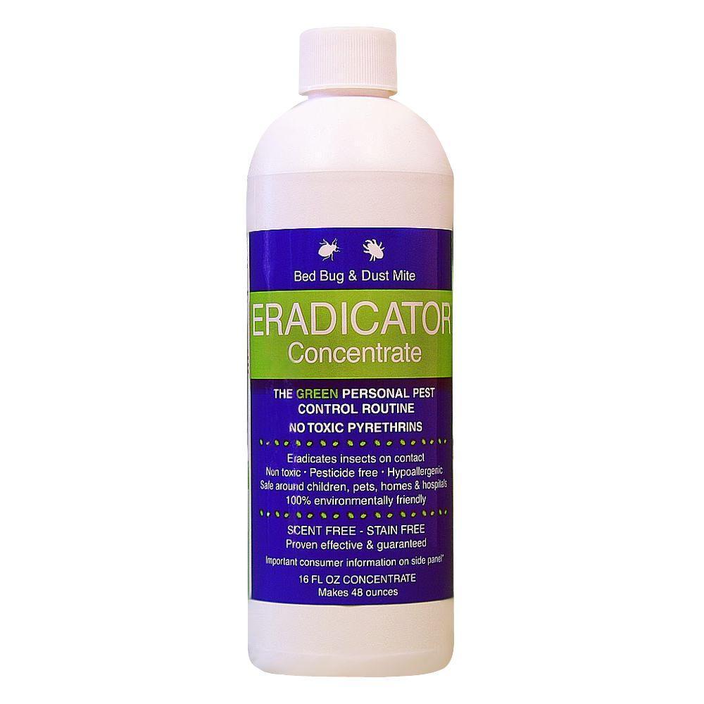 ERADICATOR 16 oz. Concentrate Natural Safe Solution Bed Bug Spray