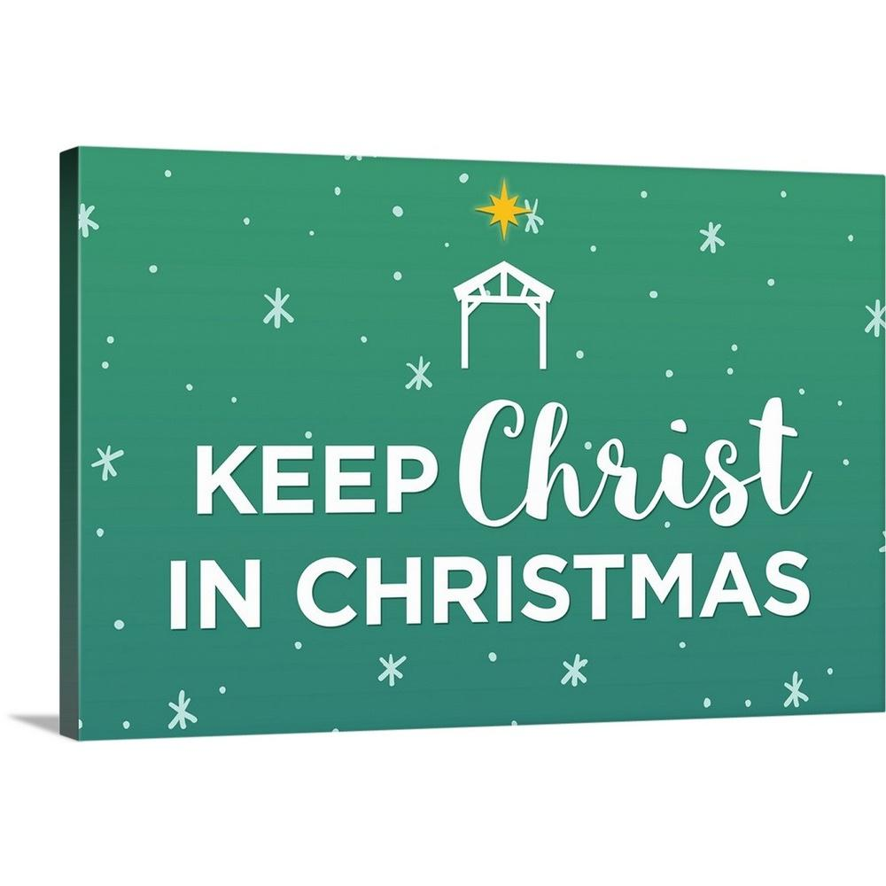 Christ In Christmas.Keep Christ In Christmas White On Green By Inner Circle Canvas Wall Art