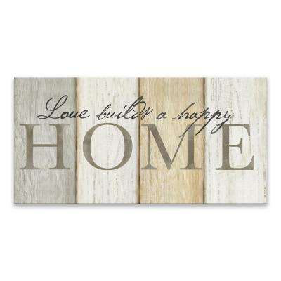 """Love Builds Home"" by Cynthia Coulter Printed Canvas Wall Art"
