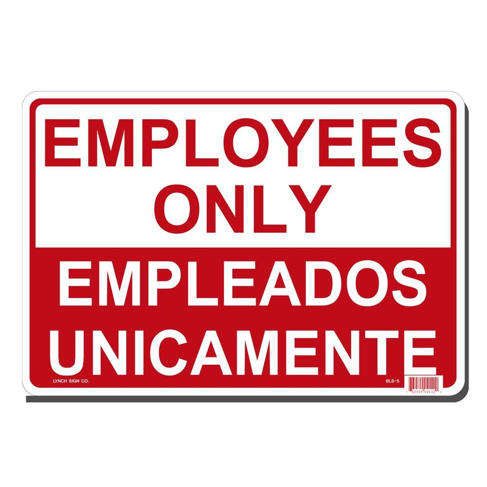 14 in. x 10 in. Employees Only Sign - Bilingual Printed