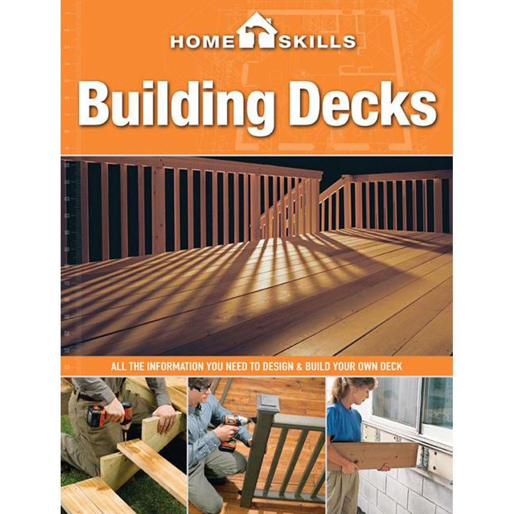 null Building Decks: All the Information You Need to Design and Build Your Own Deck
