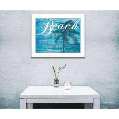 """14 in. x 18 in. """"Beach - Take Me There"""" by Cindy Jacobs, Printed Framed Wall Art"""