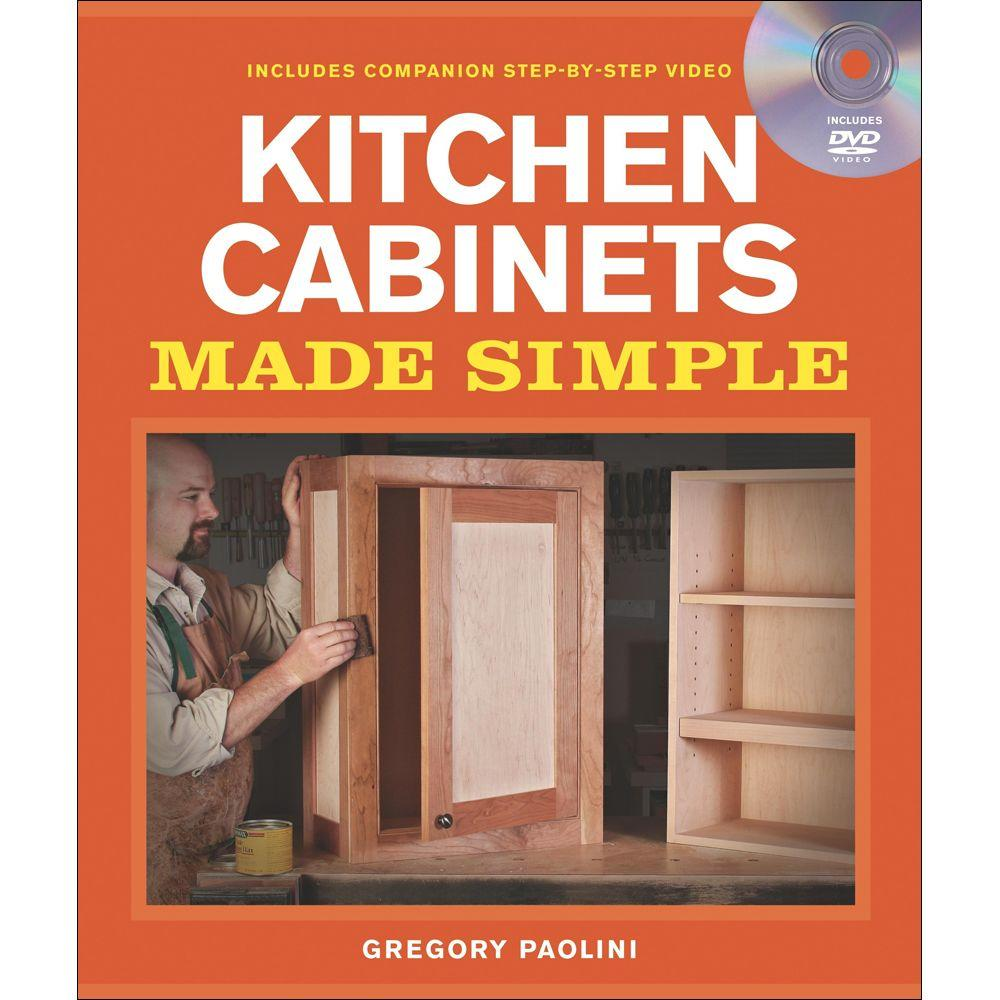null Kitchen Cabinets Made Simple : A Book and Companion Step-By-Step Video DVD Made Simple