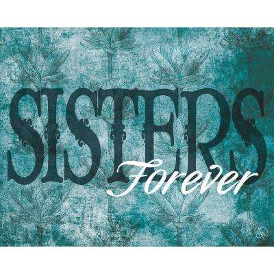 "20 in. x 24 in. ""Sisters Forever"" Wrapped Canvas Wall Art Print"