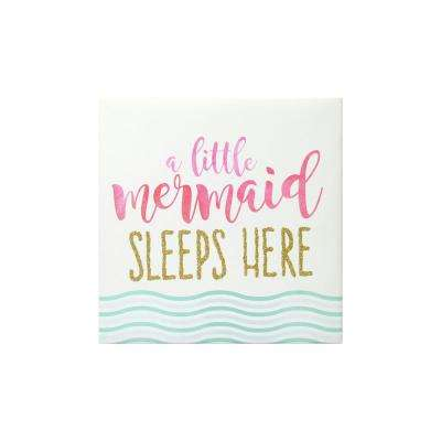 8 in. x 8 in. A Little Mermaid Sleeps Here 1-Piece Wrapped Canvas with Glitter