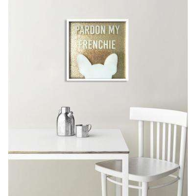 "20 in. x 20 in. ""Pardon My Frenchie Glitter"" By Wynwood Studio Framed Glitter Dimensional Wall Art"