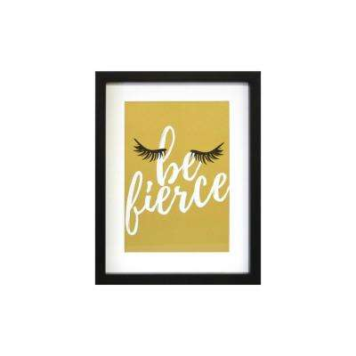 11 in. x 14 in. Be Fierce 1-Piece Framed Artwork with Mat and Metallic Backer