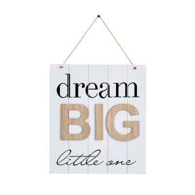 Inspirational Dream Big Little One Wooden Wall Plaque Sign