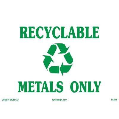 14 in. x 10 in. Metal Only Recycling Sign Printed on More Durable, Thicker, Longer Lasting Styrene Plastic