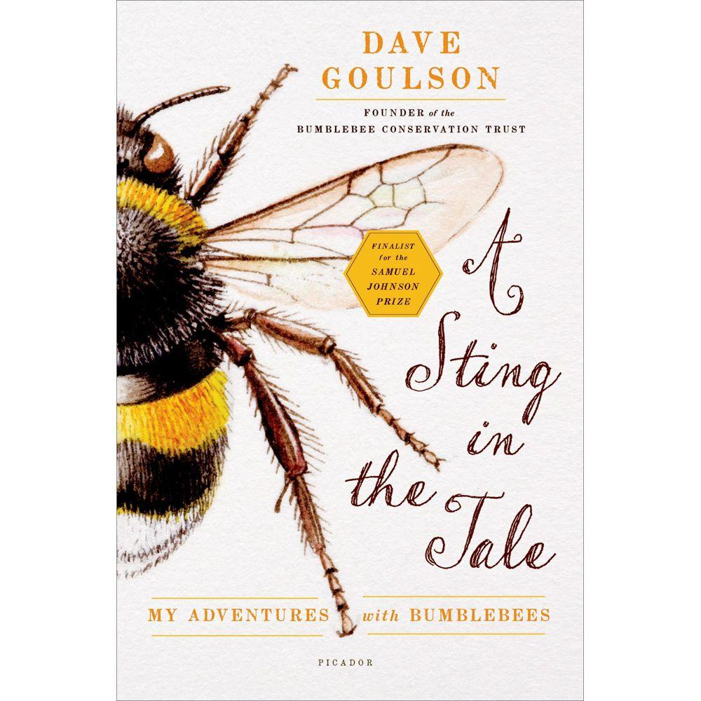 null A Sting in the Tale: My Adventures with Bumblebees