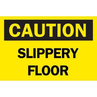 10 in. x 14 in. Plastic Caution Slippery Floor OSHA Safety Sign