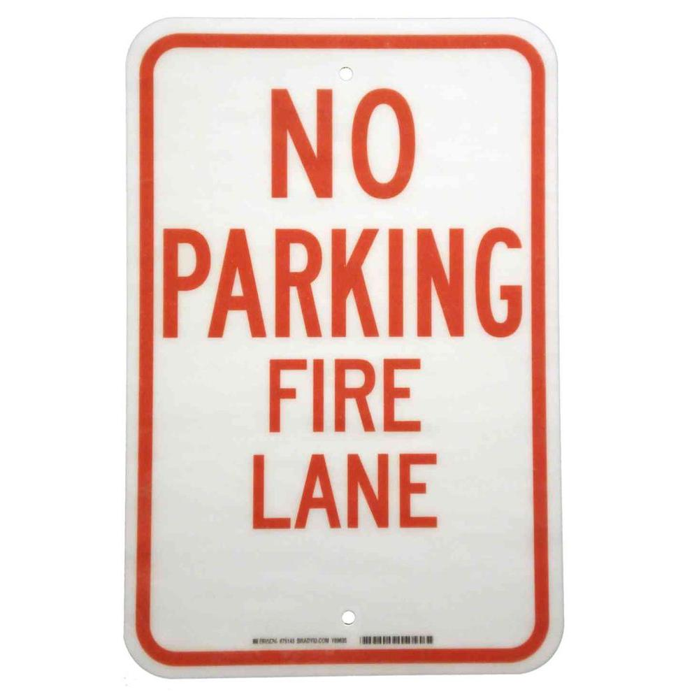 Brady 18 In X 12 In Fiberglass No Parking Fire Lane Sign 75143