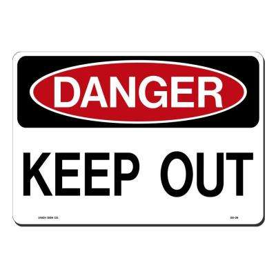 14 in. x 10 in. Danger Keep Out Sign Printed on More Durable, Thicker, Longer Lasting Styrene Plastic