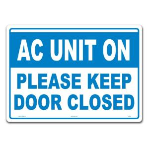 Lynch Sign 14 In X 10 In Keep Door Closed Sign Printed