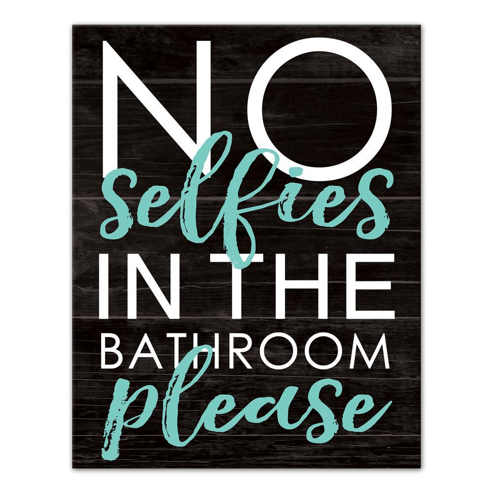 "14 in. x 11 in. ""No Bathroom Selfies"" Printed Canvas Wall Art"