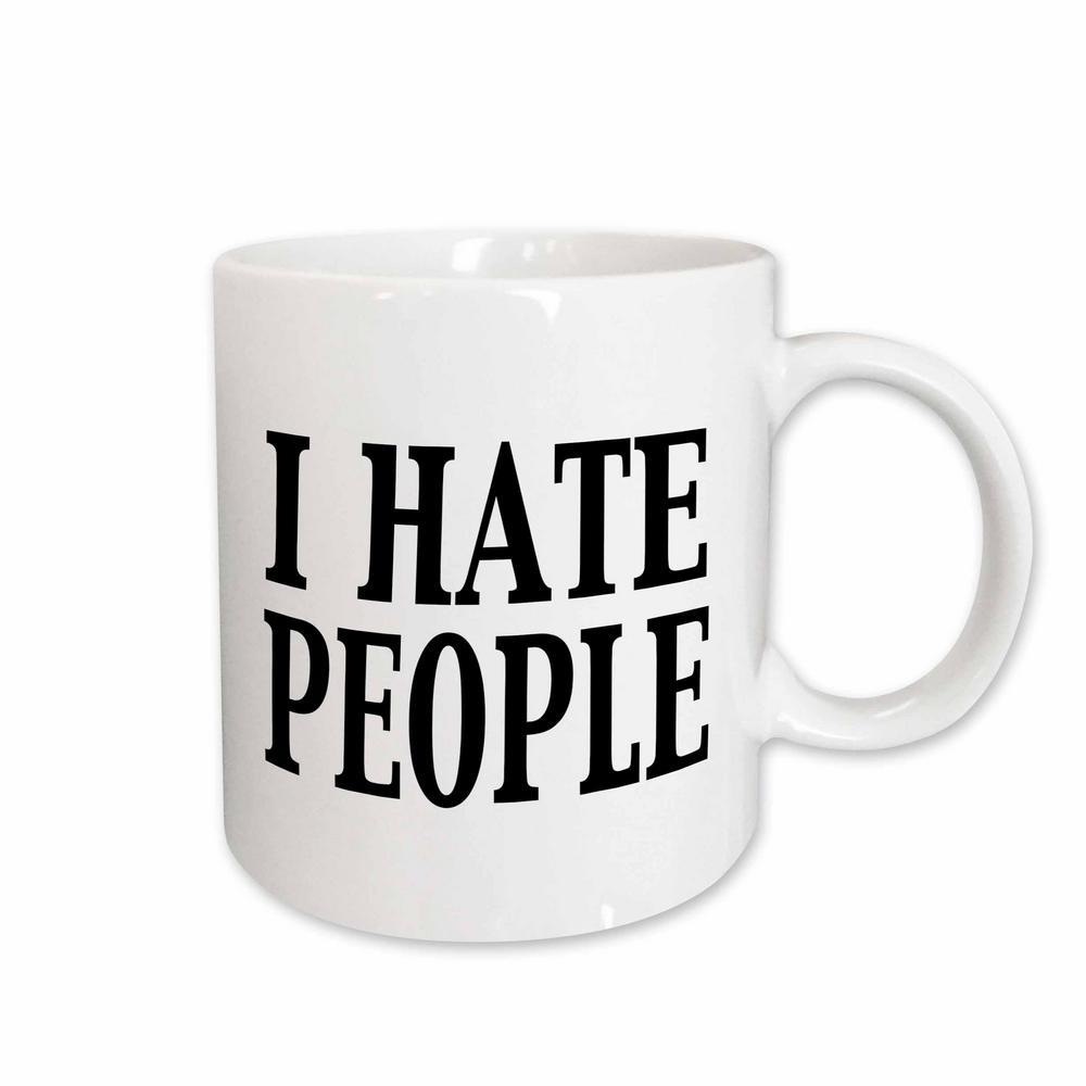EvaDane - Funny Quotes I hate people 11 oz. White Ceramic Coffee Mugs